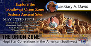 """""""Explore The Southwest Orion Zone"""" Sedona May 17th-19th, 2019"""
