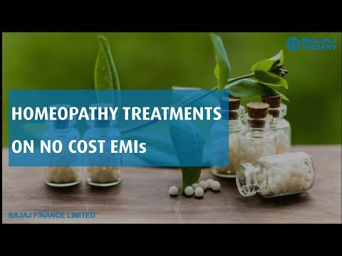 Avail Homeopathy Treatments and Pay for it on No Cost EMIs