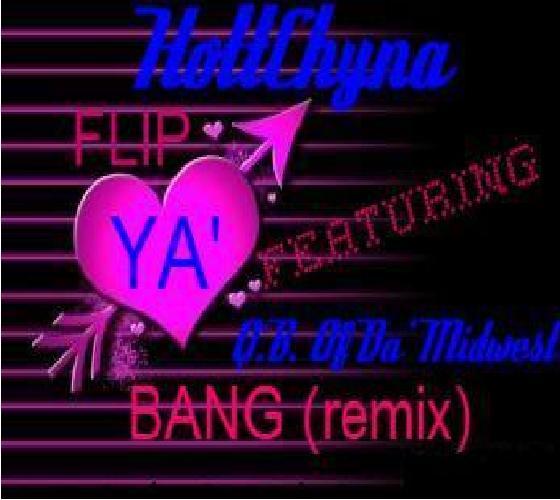 Flip Ya Bang