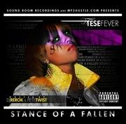 TeseFever- Stance of a Fallen