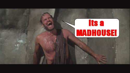 Its a Madhouse!!