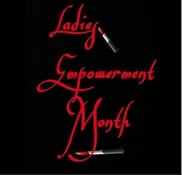 Ladies Empowerment Month
