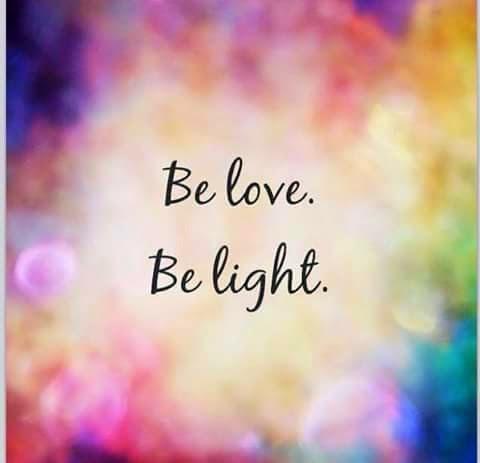 Be Love...Be Light