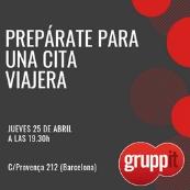 ¡PREPÁRATE PARA UNA CITA VIAJERA CON GRUPPIT! - 25/04/2019