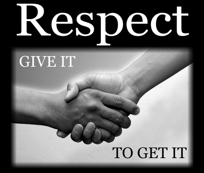 Respect, Give It To Get It