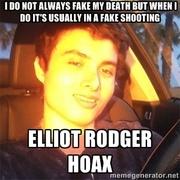 Elliot Rodger Hoax meme