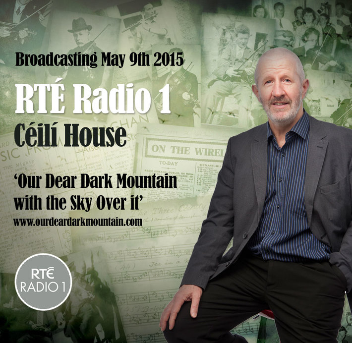 'Our Dear Dark Mountain with the Sky Over it' on RTÉ Radio 1