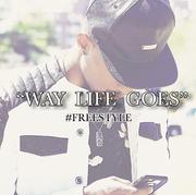 Way Life Goes Freestyle
