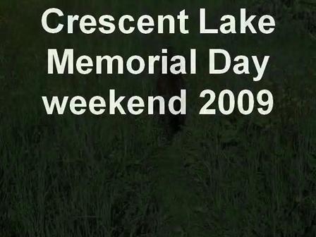 Crescent Lake Memorial Day weekend 2009