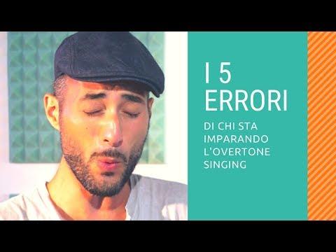 5 Overtone Singing learning mistakes - I 5 errori di chi impara canto armonico difonico