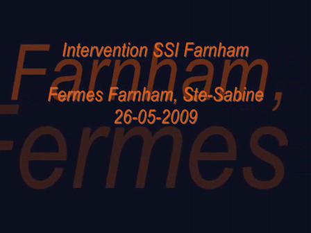 SSI Farnham, 26 mai 2009, (Fermes Farnham)
