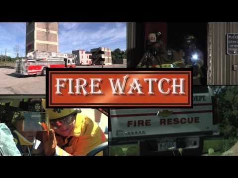 Fire Watch Episode Teaser