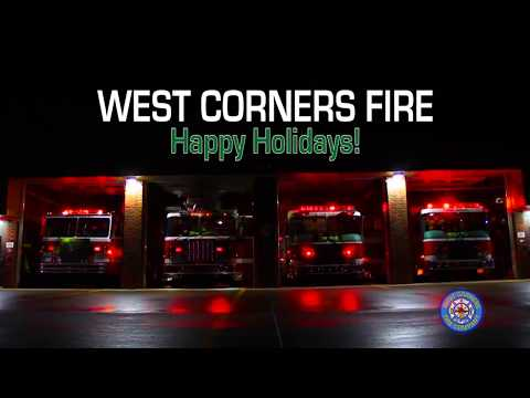 West Corners Fire - Happy Holidays!
