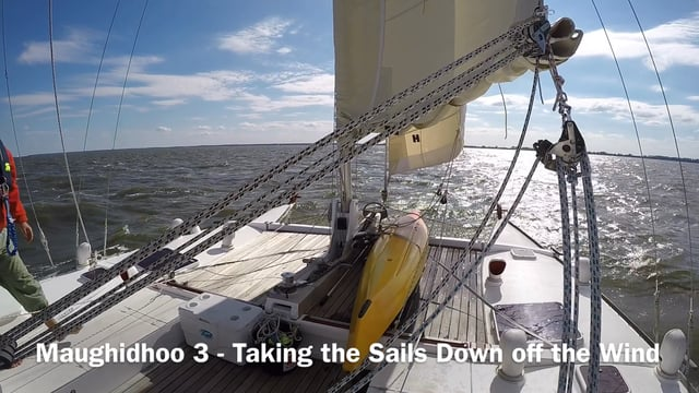 Maughidhoo 3 - Taking the Sails Down off the Wind