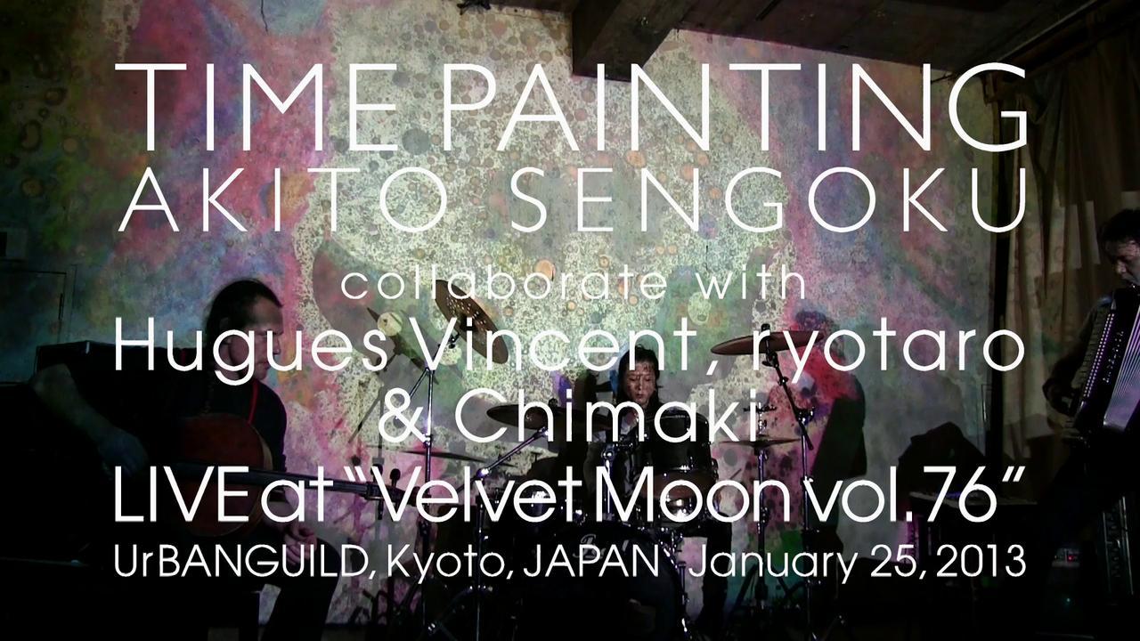 "Hugues Vincent, ryotaro, Chimaki & AKITO SENGOKU Live at ""Velvet Moon vol.76"" UrBANGUILD, Kyoto"