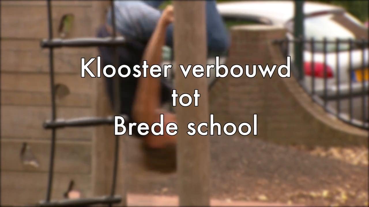 Klooster transformeert naar brede basisschool.