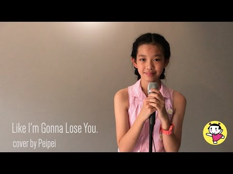 Like I'm gonna lose you | cover by Peipei