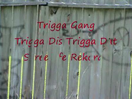 Trigga Dis Trigga Dat