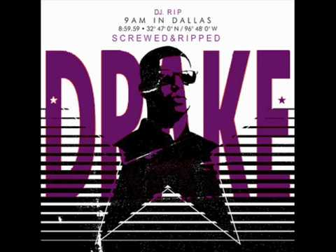 Drake - 9AM In Dallas (Freestyle) (Screwed & Ripped)