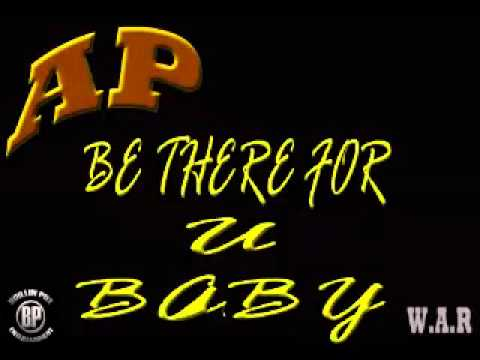 Be There For U Baby By AP