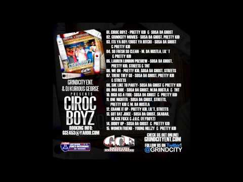 GRINDCITY- CIROC BOYZ MIXTAPE OUT NOW!!!