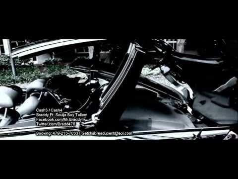 Braddy Ft. Soulja Boy Tellem - Cash3 / Cash4 (Un-Official Video) [HD]