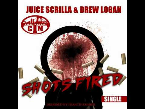 Juice Scrilla & Drew Logan - Shots Fired (produced By Supa Sam)