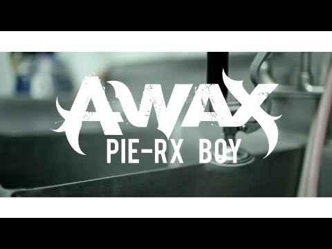 "A-Wax - ""Pie-Rx Boy"" - Official Music Video"
