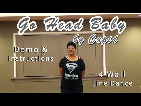 "How to Do ""Go Head Baby"" Line Dance w/ Cupid+Line Dance Queen"