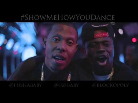 "Fusha ft. Uzi, Blockopoly ""Show Me How You Dance"""