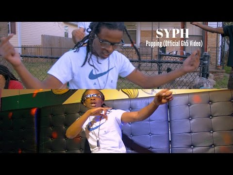 Syph- Popping | Gh5 Music Video