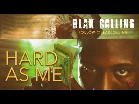 Blak Collins - Hard As Me (Official Music Video) shot by PeppaBoy Films