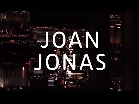 Joan Jonas | Trailer