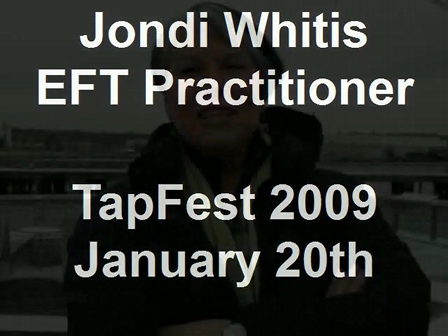 Jondi Whitis EFT Practitioner TapFest 2009 January 20th