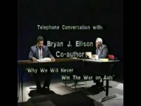 The Aids Scam Pt. 3 of 6 - Interview of Bryan J. Ellison
