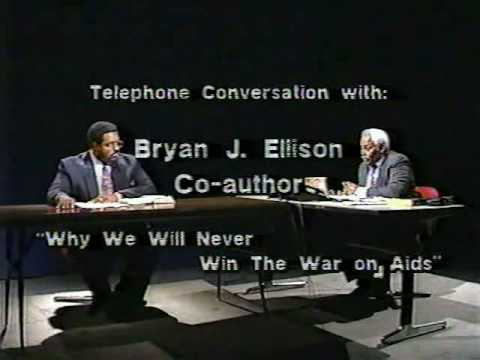 The Aids Scam Pt. 5 of 6 - Continueing Interview of Bryan J. Ellison