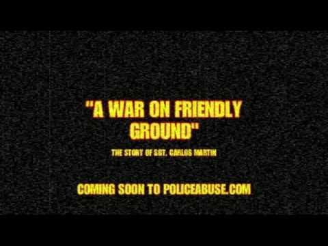 A War on Friendly Ground  (U.S. soldier attacked by police )(Teaser)