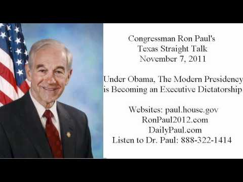 Ron Paul: Is Obama President or an Executive Dictator?