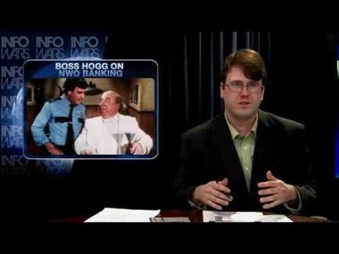 BOSS HOGG ON NWO BANKING- Alex Jones Infowars Nightly News 2012-01-12