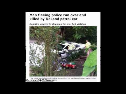 Man run over for seat belt violation, killed by DeLand patrol officer Judge Dredd James Harris