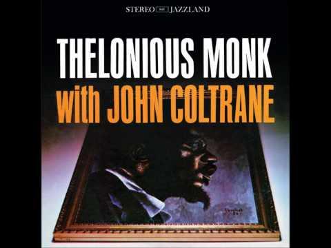 Thelonious Monk with John Coltrane [FULL ALBUM] [HQ]