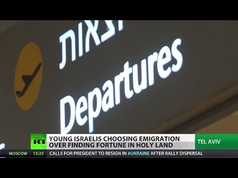 Mass Exodus: Young Israelis leave Israel for greener economic pastures