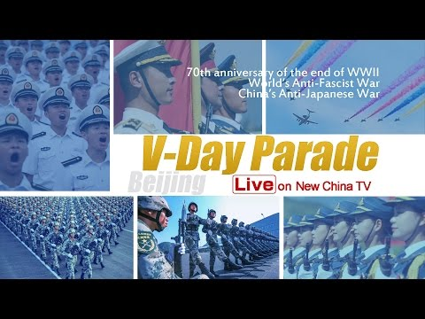 LIVE VIDEO - China's V-Day military parade  … Tian'anmen Square 2015
