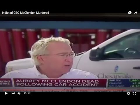 Indicted CEO McClendon Murdered