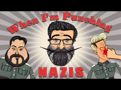 When I'm Punching Nazis