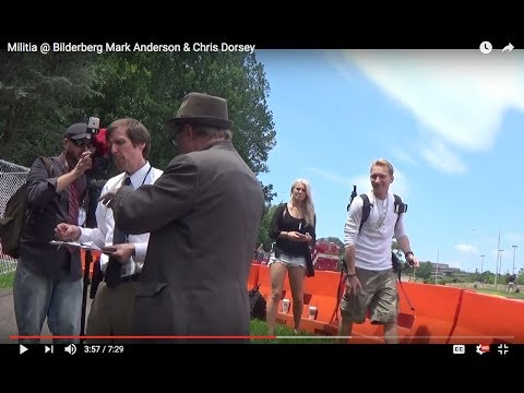 Militia @ Bilderberg Mark Anderson & Chris Dorsey