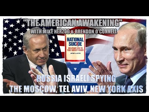 Part 1 | The Tel Aviv Moscow New York Axis | Israeli Russian Spying
