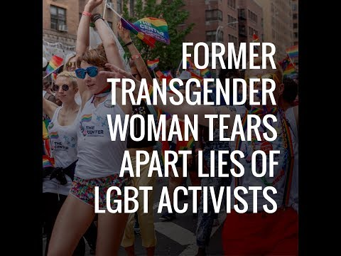 Former Transgender Woman Tears Apart Lies of LGBT Activists | The Daily Signal