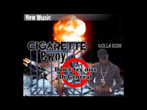 Dolla Koin - Cigarette Bwoy { Matterhorn Diss }