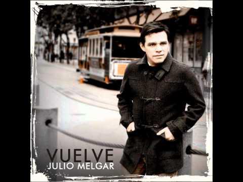 Habito al Abrigo - Julio Melgar (Con Juan Carlos Alvarado)